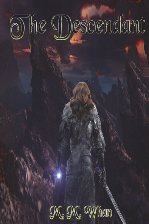 Read Online The Descendant (The Diamond Sword Chronicles) pdf epub