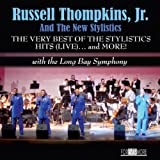 The Very Best of the Stylistics Hits: Live... and More! (With the Long Bay Symphony)