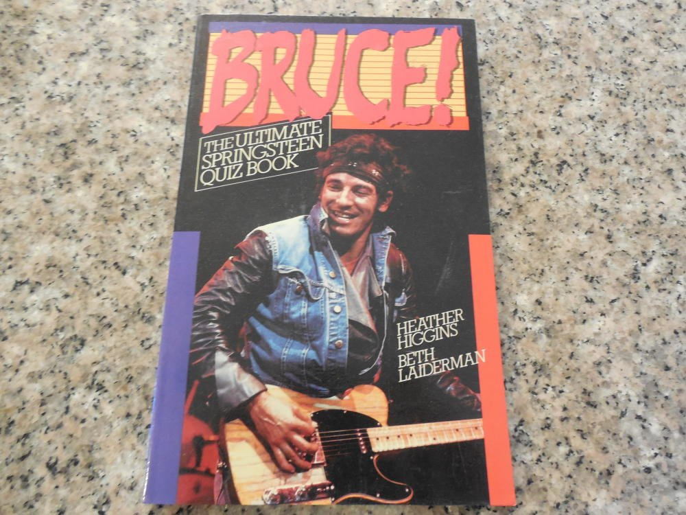 Bruce The Ultimate Springstein Quiz Book by Higgins 1985 SC
