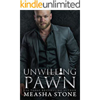 Unwilling Pawn: A Dark Mafia Arranged Marriage Romance (Reluctant Brides Book 1)