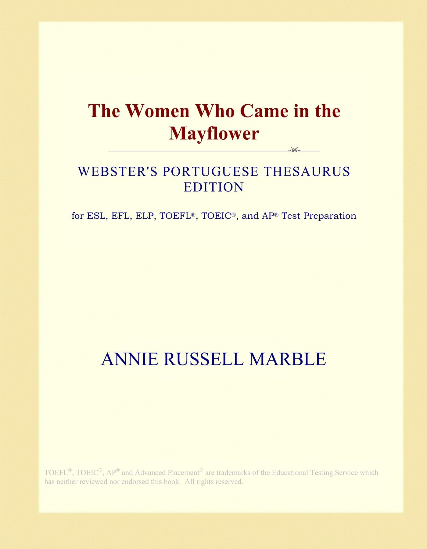 Buy The Women Who Came in the Mayflower (Webster's Portuguese Thesaurus  Edition) Book Online at Low Prices in India | The Women Who Came in the  Mayflower ...