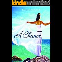 A Chance (Destino Livro 1)