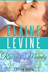 Rocco and Mandy: A Red Team Wedding Novella Kindle Edition