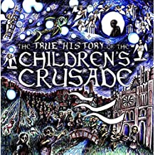 The True History of the Children's Crusade