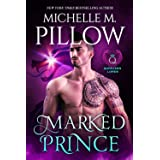Marked Prince: A Qurilixen World Novel (Qurilixen Lords Book 2)