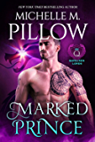 Marked Prince: A Qurilixen World Novel (Qurilixen Lords Book 2)