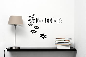 High Quality Itu0027s A Dogu0027s Life Vinyl Wall Decals Quotes Sayings Words Art Decor  Lettering Vinyl Wall Art