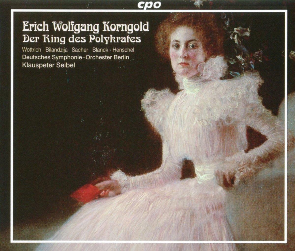 Korngold - Der Ring des Polykrates / Siebel