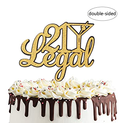 21 Legal Cake Topper for Happy 21st Birthday Party Decorations, Legal AF, Happy Birthday Sign: Toys & Games