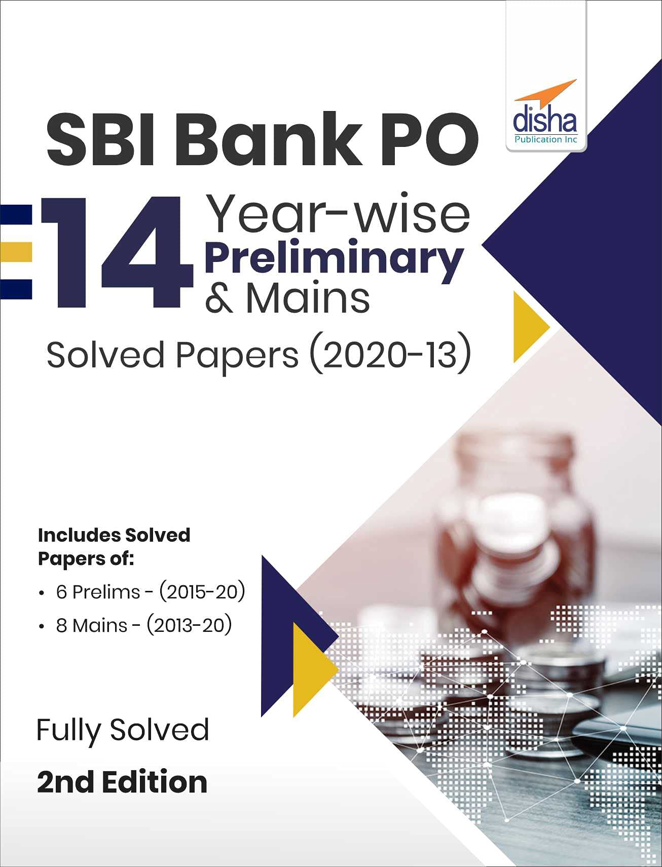 SBI Bank PO 14 Year-wise Preliminary & Mains Solved Papers (2020-13) 2nd Edition