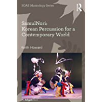 SamulNori: Korean Percussion for a Contemporary World (SOAS Studies in Music) book cover