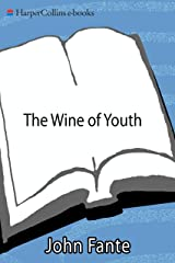 The Wine of Youth Kindle Edition