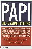 Papi. Uno scandalo politico