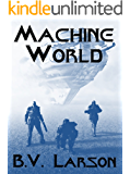 Machine World (Undying Mercenaries Series Book 4)