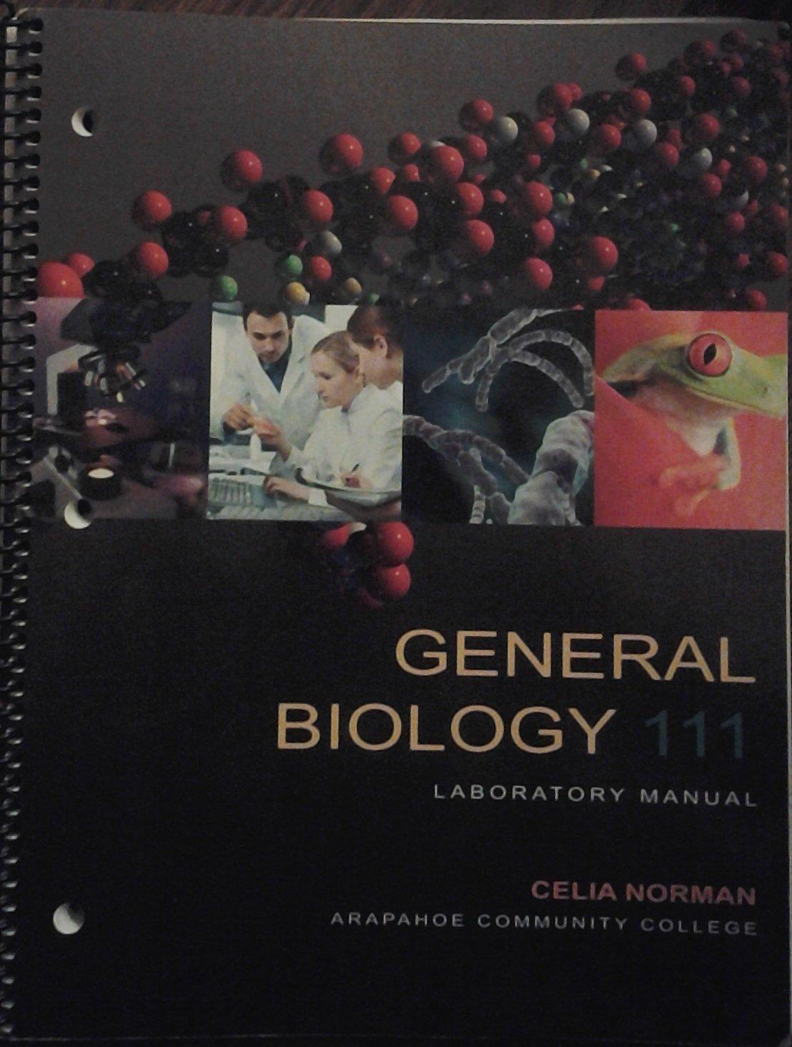 General Biology 111 Laboratory Manual: Celia Norman: 9781598714623:  Amazon.com: Books