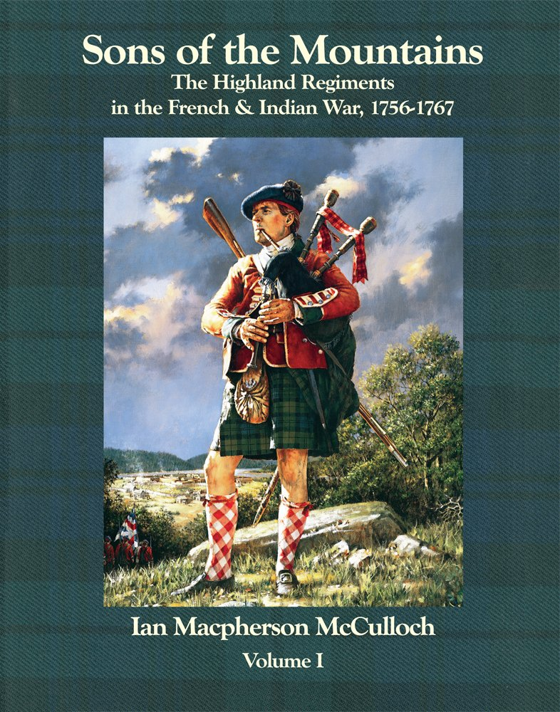 Download Sons of the Mountains: The Highland Regiments in the French and Indian War, 1756-1767 pdf epub