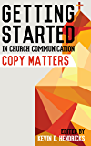 Getting Started in Church Communication: Copy Matters