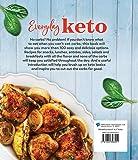 Everyday Keto: Easy Recipes to Live the Keto