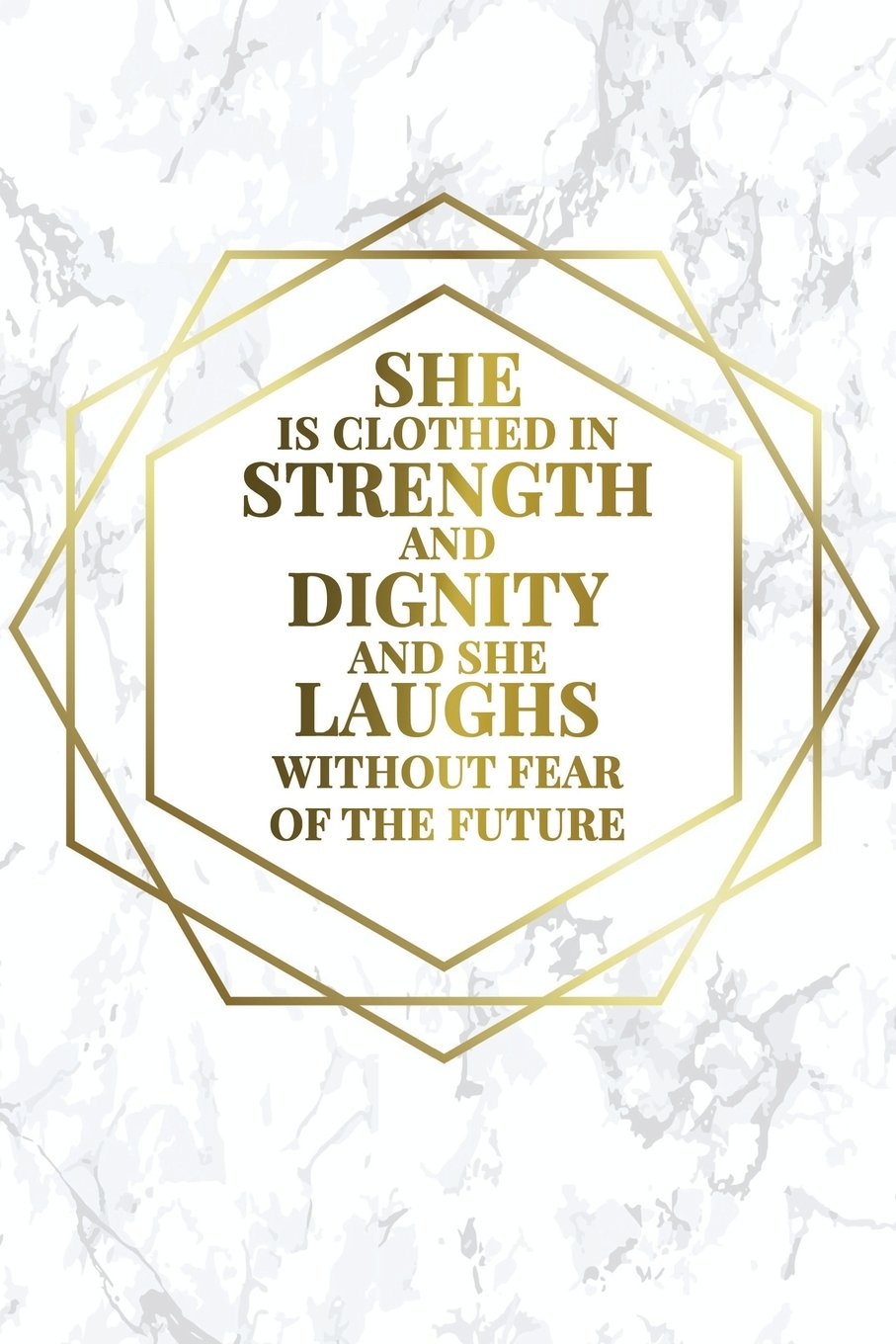 She Is Clothed In Strength And Dignity And She Laughs Without Fear Of The Future: Bullet Journal  120-Page 1/2 Inch Dot Grid Female Empowerment ... Perfect Paperback (Girly Bullet Notebooks) ebook