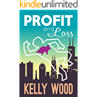 Profit and Loss (Regan Harris Romantic Mystery Series Book 1)