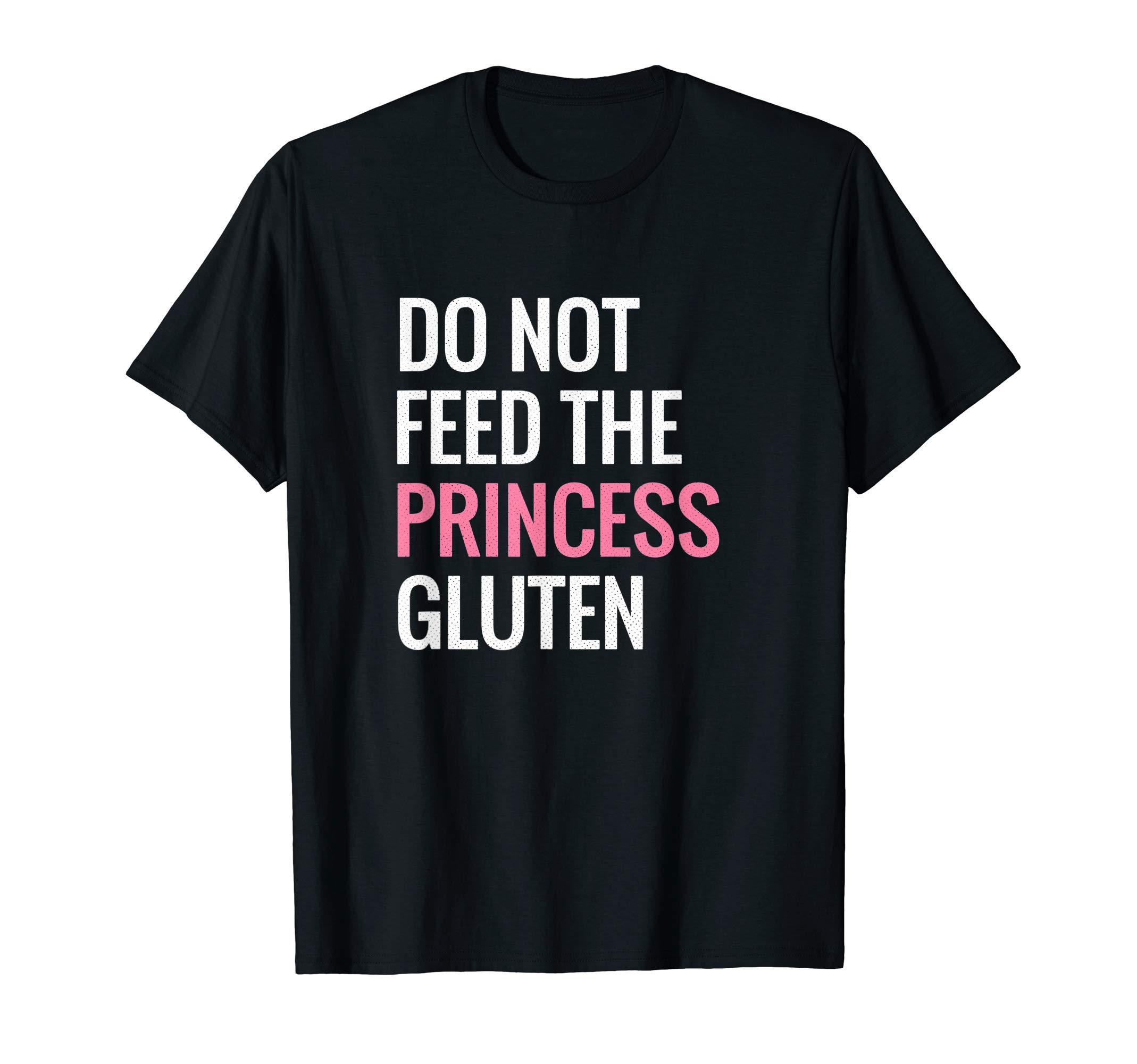 Funny Gluten Free Design Gluten Free Princess Designs T-Shirt by Funny Gluten Free Gift Designs