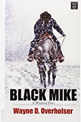 Black Mike: A Western Duo Library Binding