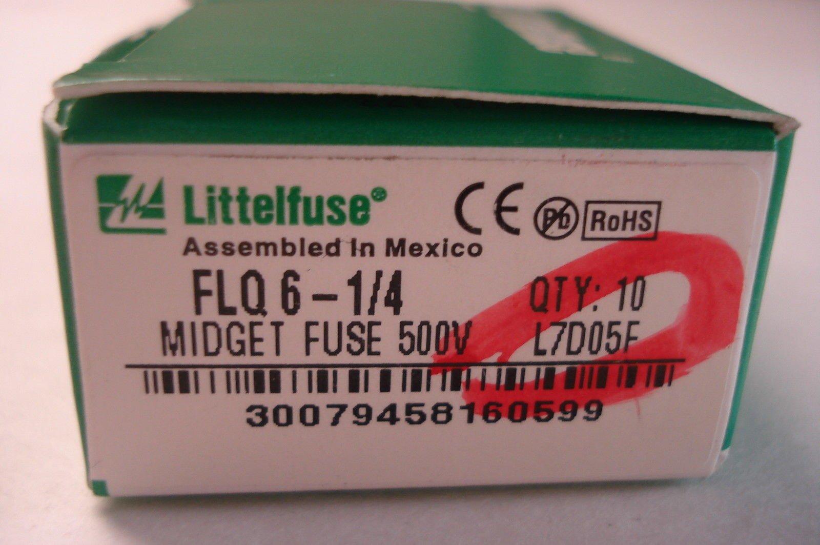 NEW LITTELFUSE FLQ 6-1/4 FUSES FLQ61/4 QTY: 10