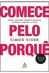 Comece pelo porque. Como grandes lideres inspiram pessoas e equipes a agir (Em Portugues do Brasil) Paperback