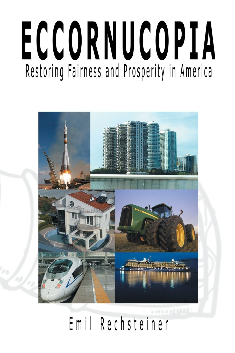 Download Eccornucopia: Restoring Fairness and Prosperity in America pdf