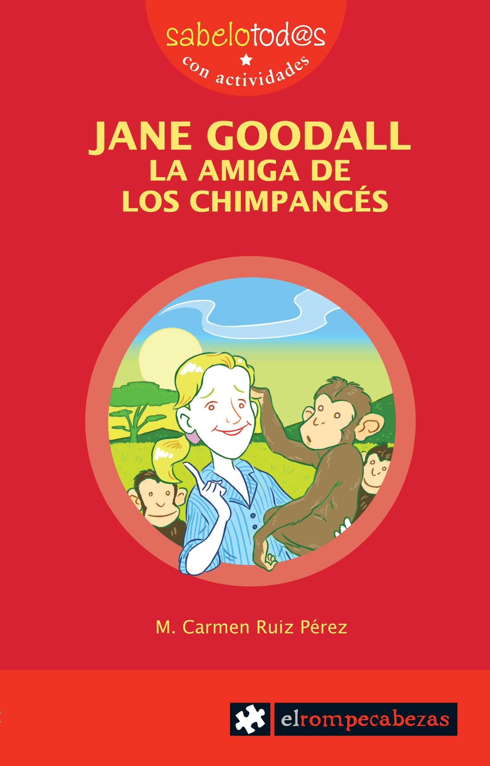 JANE GOODALL la amiga de los chimpancés: 71 Sabelotod@s ...