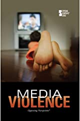 Media Violence (Opposing Viewpoints) Library Binding