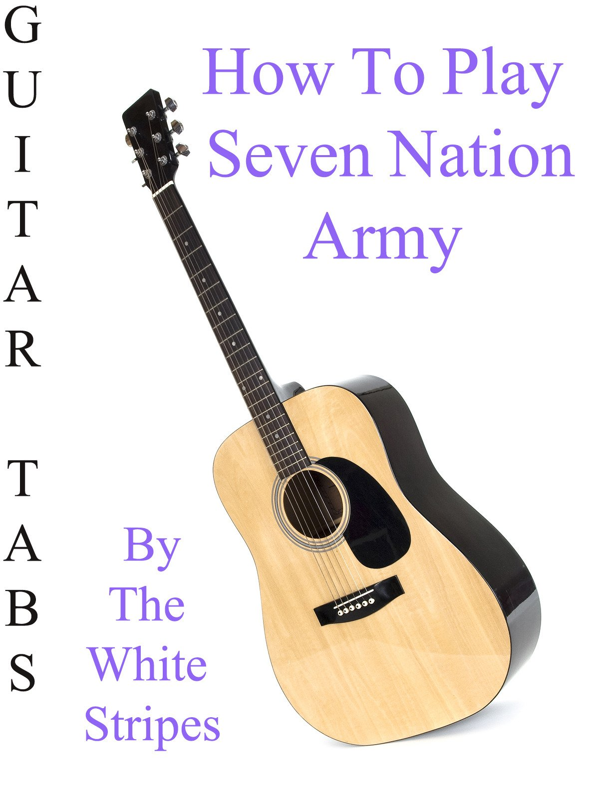 Amazon How To Play Seven Nation Army By The White Stripes
