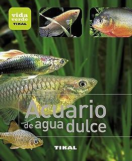 Acuario de agua dulce / Freshwater Aquarium (Spanish Edition)