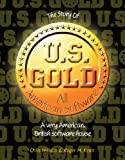 The Story of US Gold (English Edition)