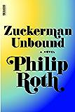 Zuckerman Unbound: A Novel