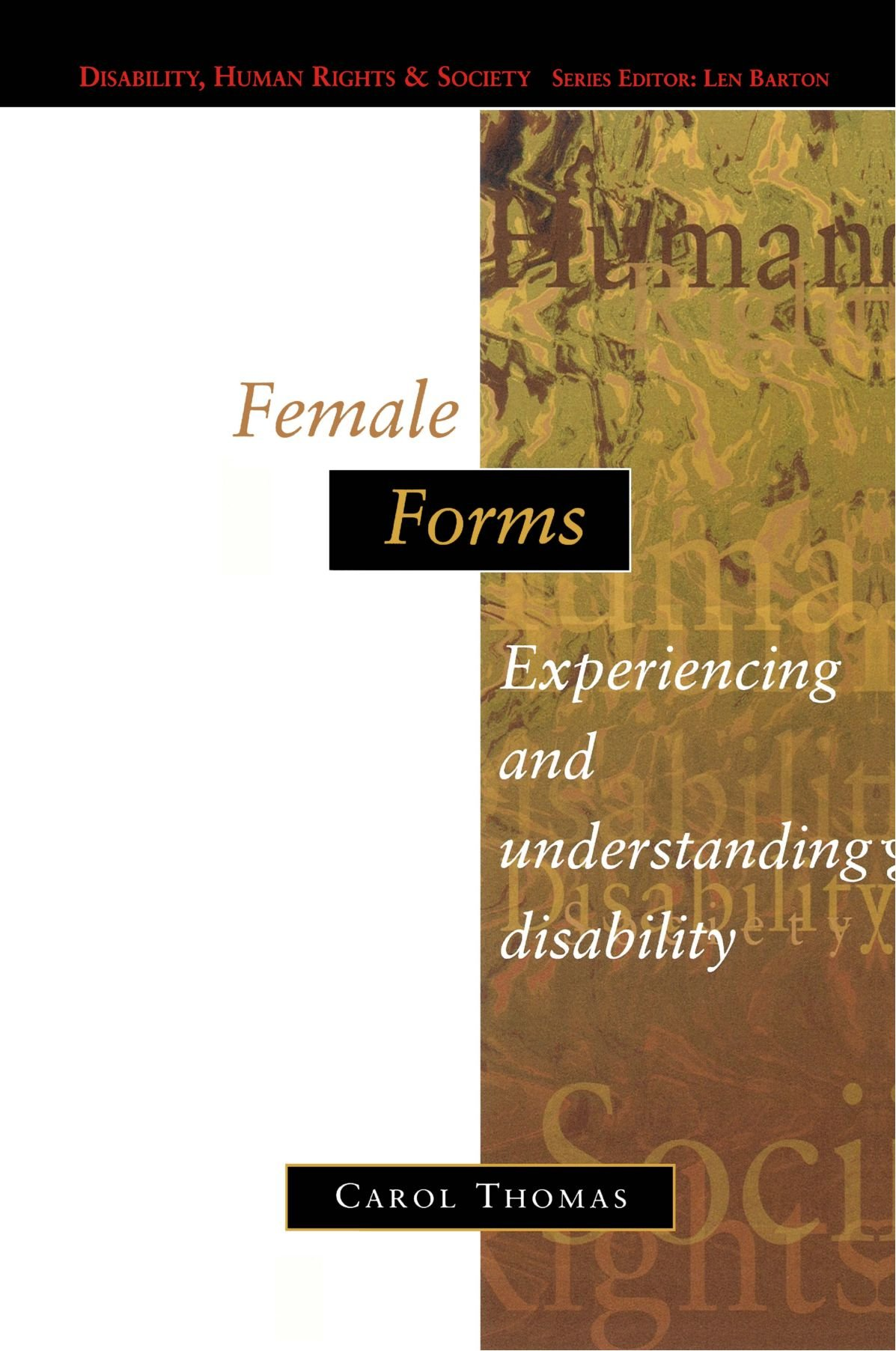 Female Forms  Experiencing And Understanding Disability  Disability Human Rights And Society