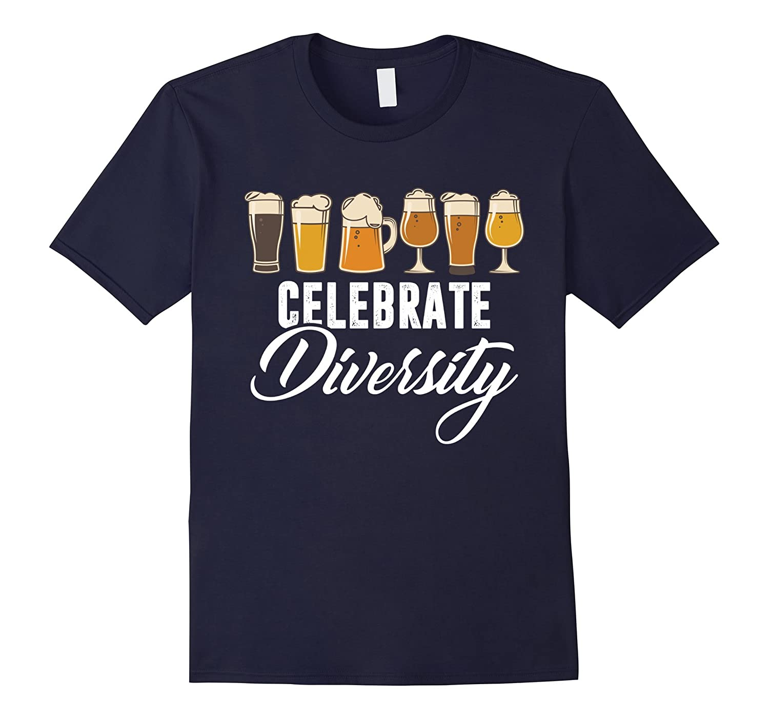 Funny Celebrate Diversity Beer T-Shirt-CL