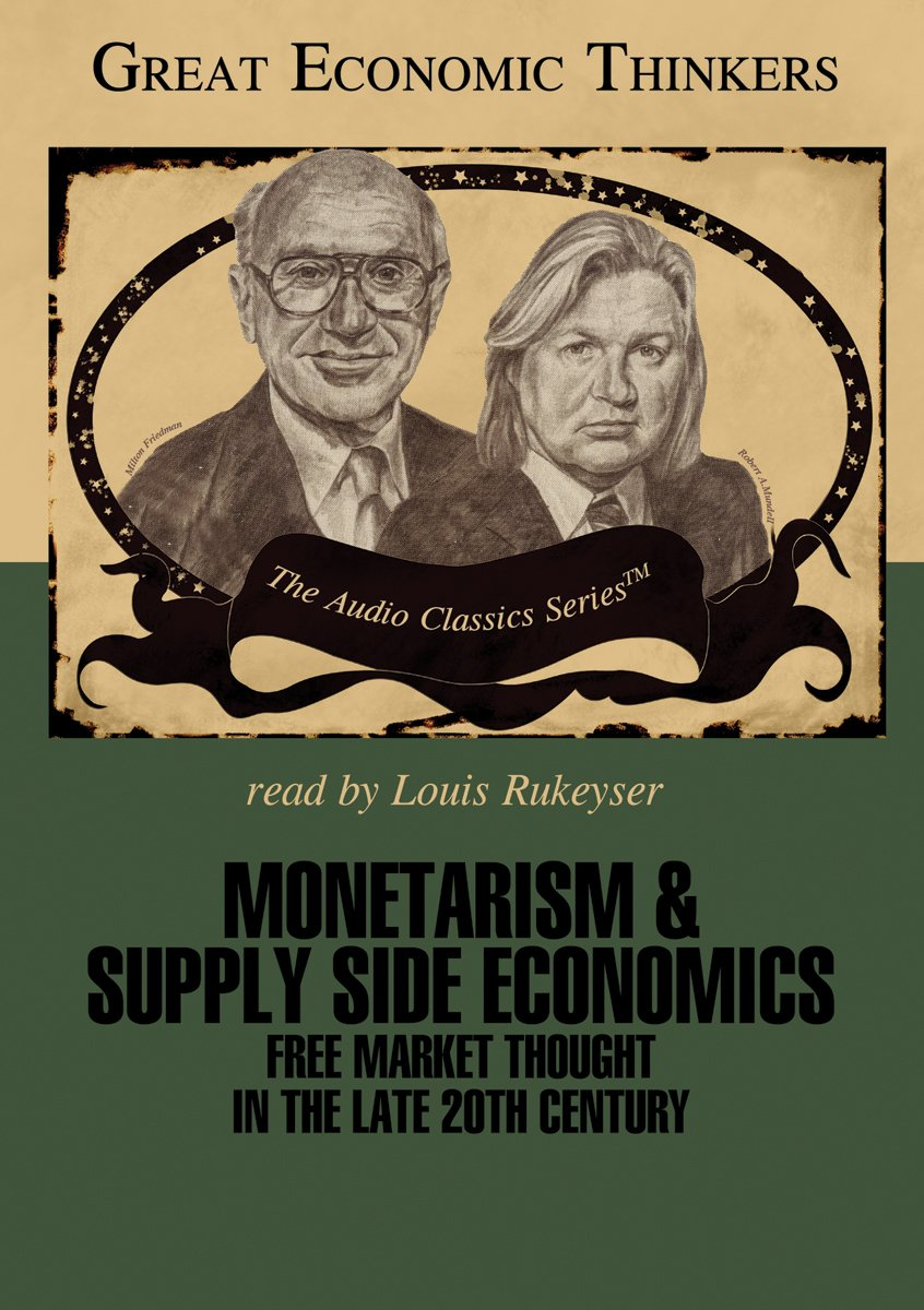 Monetarism and Supply Side Economics: Knowledge Products (Great Economic Thinkers) (Library Edition) PDF