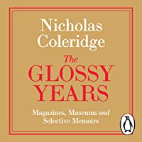 The Glossy Years: Magazines, Museums and Selective Memoirs