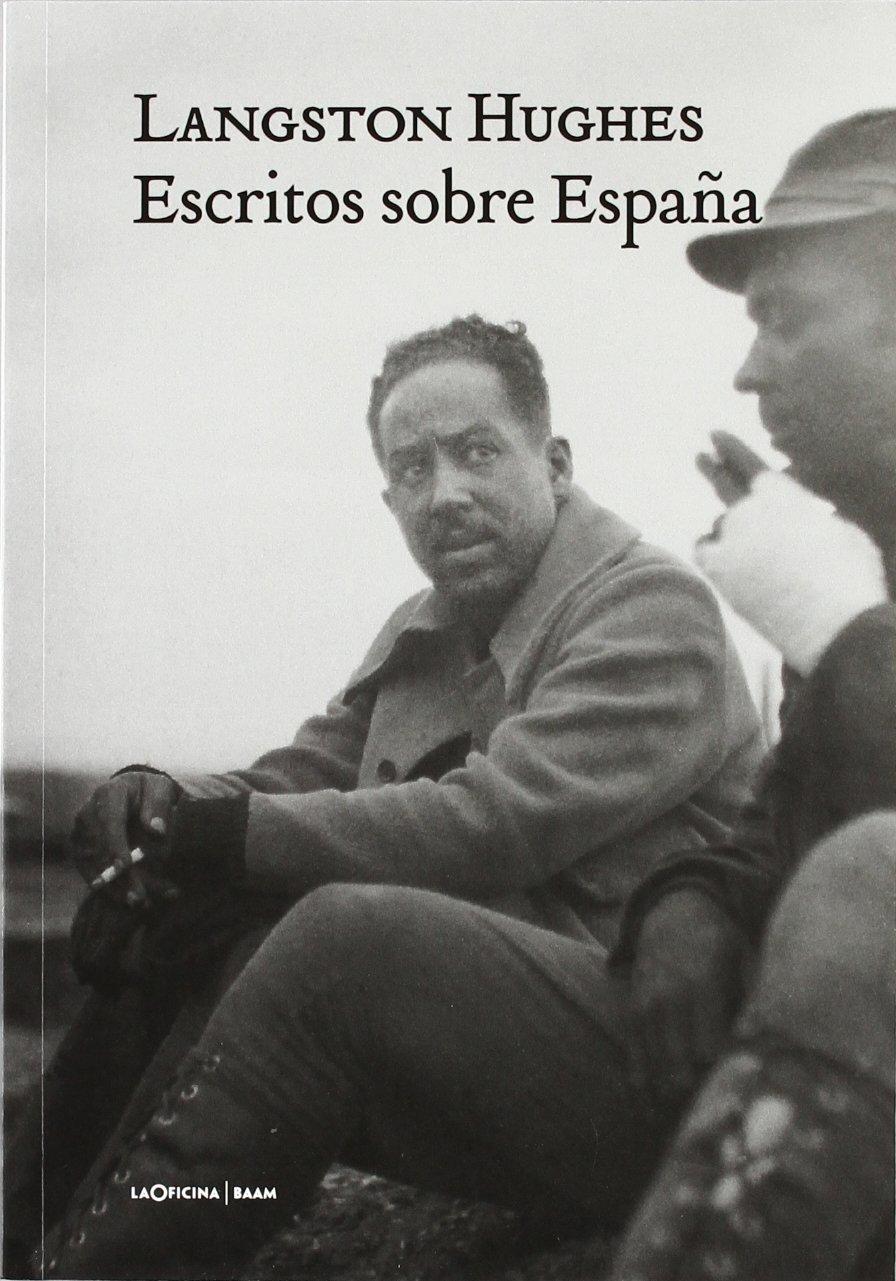 Escritos Sobre España (Literatura (la Oficina)): Amazon.es: Langston Hughes: Libros