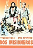 Dos Misioneros (B.Spencer - T.Hill) [DVD]