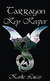 Tarragon: Key Keeper