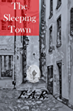 The Sleeping Town (Walker Chronicles Book 1)