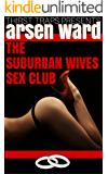 The Suburban Wives Sex Club (Thirst Traps Presents Book 2)