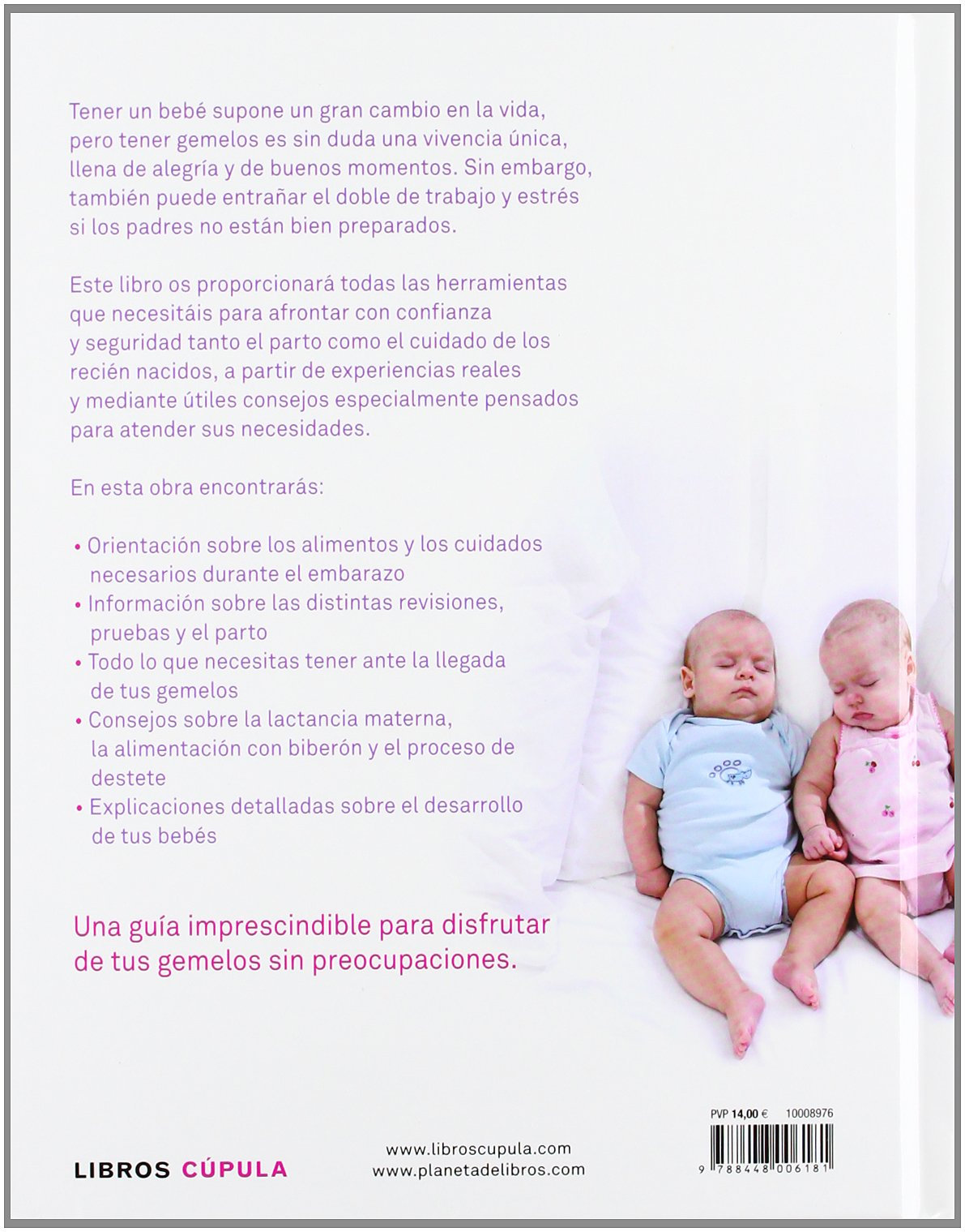 Gemelos: Una práctica guía ilustrada para abordar el embarazo, el parto y el primer año de vida de tus bebés Padres e hijos: Amazon.es: Carol Cooper, ...