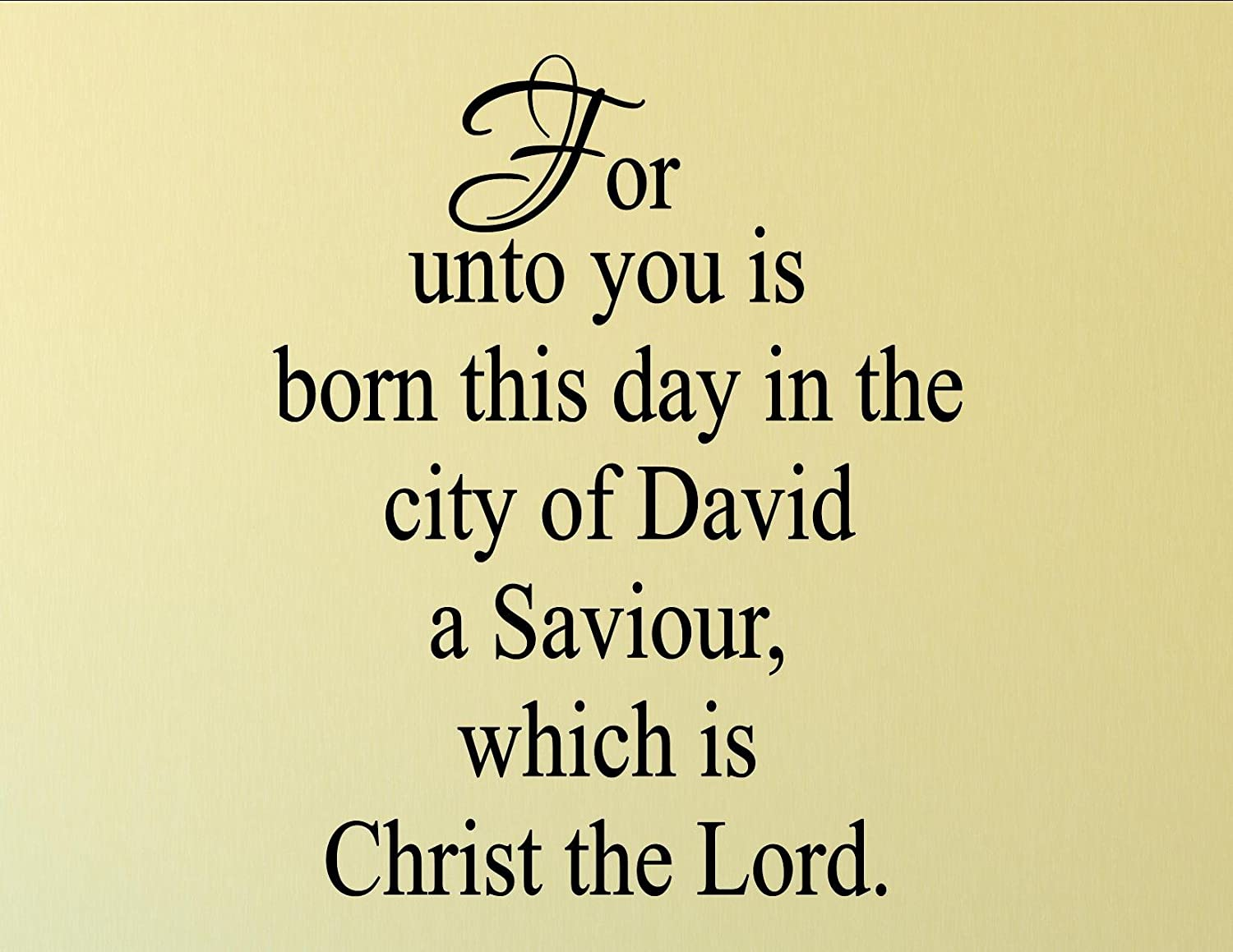 Christmas Decoration Wall Decals For unto you is born this day in the city of...