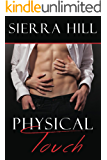Physical Touch (The Physical Series Book 1)