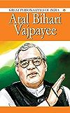 Atal Bihari Vajpayee: Great Personalities Of India