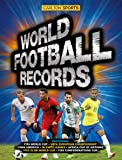World Football Records (Carlton Sports)