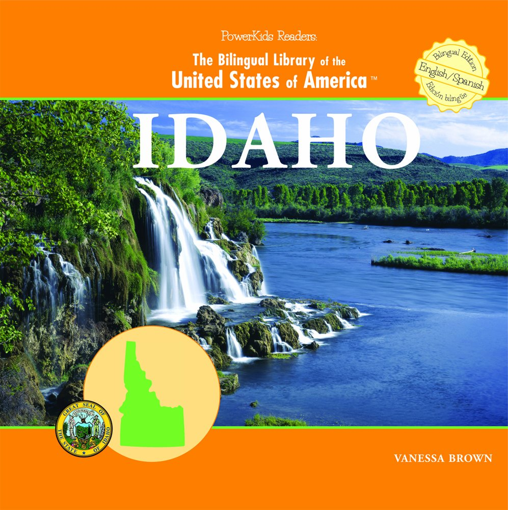 Download Idaho (THE BILINGUAL LIBRARY OF THE UNITED STATES OF AMERICA) (English and Spanish Edition) pdf epub